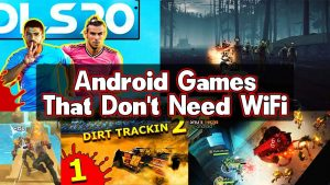 Android Games that dont need WiFi 2